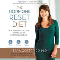 The Hormone Reset Diet by Sara Gottfried, MD