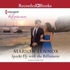 Sparks Fly with the Billionaire by Marion Lennox