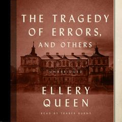 The Tragedy of Errors, and Others by Ellery Queen