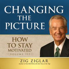 How to Stay Motivated, Vol. 2 by Zig Ziglar