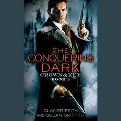 The Conquering Dark by Clay Griffith, Susan Griffith