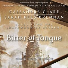 Bitter of Tongue by Cassandra Clare, Sarah Rees Brennan