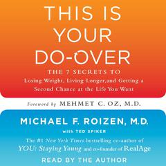 This is Your Do-Over by Michael F. Roizen, MD