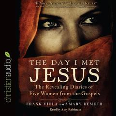 The Day I Met Jesus by Frank Viola, Mary E. DeMuth