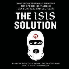 The ISIS Solution by Jack Murph, Brandon Webb, Peter Neelen