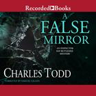 A False Mirror by Charles Todd