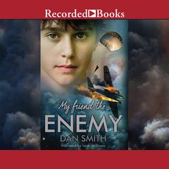 My Friend the Enemy by Dan Smith