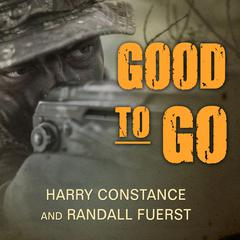 Good to Go by Harry Constance, Randall Fuerst