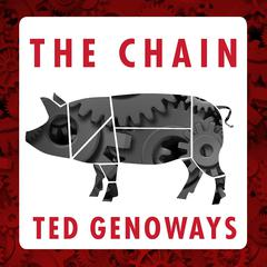 The Chain by Ted Genoways