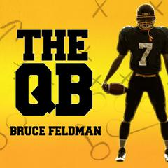 The QB by Bruce Feldman