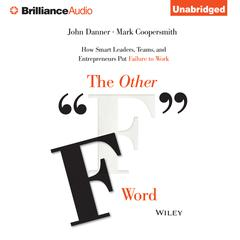 """The Other """"F"""" Word by John Danner, Mark Coopersmith"""