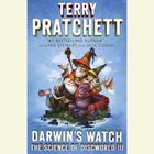 Darwin's Watch by Sir Terry Pratchett, Ian Stewart, Jack Cohen
