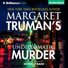 Undiplomatic Murder by Donald Bain