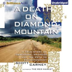 A Death on Diamond Mountain by Scott Carney
