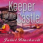 Keeper of the Castle by Juliet Blackwell
