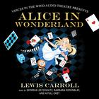 Alice in Wonderland by Lewis Carroll, Voices in the Wind Audio Theatre, Diane Vanden Hoven