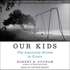Our Kids by Robert D. Putnam