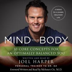 Mind Your Body by Joel Harper