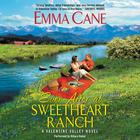 Ever After at Sweetheart Ranch by Emma Cane