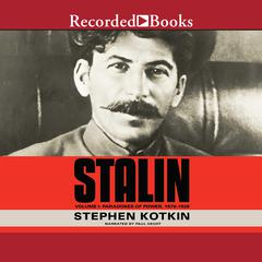 Stalin, Vol. 1 by Stephen Kotkin