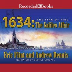 1634: The Galileo Affair by Eric Flint, Andrew Dennis