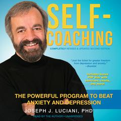 Self-Coaching, Completely Revised and Updated Second Edition by Joseph J. Luciani, PhD