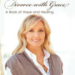 Divorce with Grace by Lori Anderson