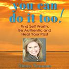 You Can Do it Too! by Nancy Newman