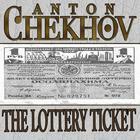 The Lottery Ticket by Anton Chekhov