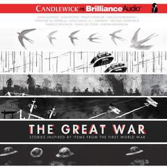 The Great War by Marcus Sedgwick, David Almond, Tanya Lee Stone, Michael Morpurgo, John Boyne, A. L. Kennedy, Marcus Sedgewick, Adèle Geras, Tracy Chevalier, Frank Cottrell Boyce, Sheena Wilkinson, Ursula Dubosarsky, Timothée de Fombelle, various authors