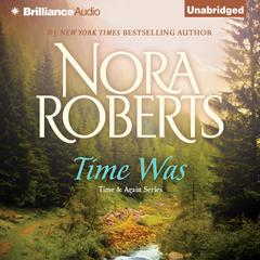 Time Was by Nora Roberts