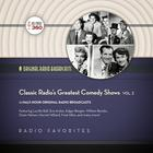 Classic Radio's Greatest Comedy Shows, Vol. 2 by Hollywood 360