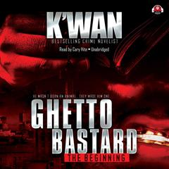 Ghetto Bastard by K'wan