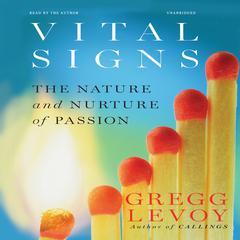 Vital Signs by Gregg Levoy