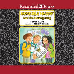Horrible Harry and the Hallway Bully by Suzy Kline