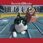 Tiptop Cat by C. Roger Mader