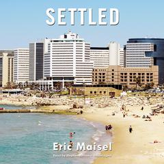 Settled by Eric Maisel