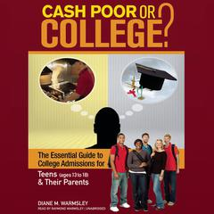 Cash Poor or College? by Diane M. Warmsley
