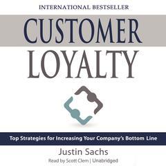 Customer Loyalty by Justin Sachs