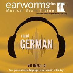 Rapid German, Vols. 1 & 2 by Earworms Learning