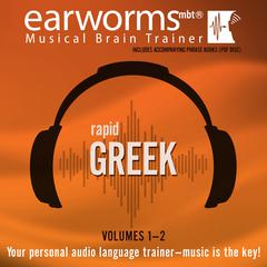 Rapid Greek, Vols. 1 & 2 by Earworms Learning