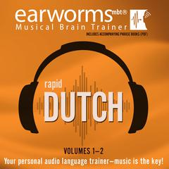 Rapid Dutch, Vols. 1 & 2 by Earworms Learning
