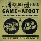 The Game Is Afoot by Sir Arthur Conan Doyle