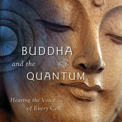 Buddha and the Quantum by Samuel Avery