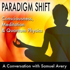 Paradigm Shift by Samuel Avery