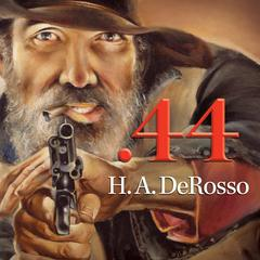 .44 by H. A. Derosso