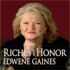 Riches and Honor by Edwene Gaines
