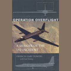 Operation Overflight by Francis Gary Powers, Frances Gary Powers