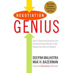 Negotiation Genius by Deepak Malhotra, Max Bazerman