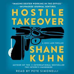 Hostile Takeover by Shane Kuhn